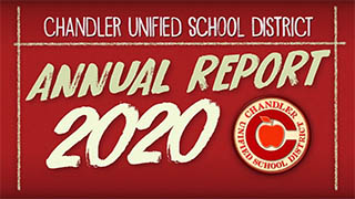 Chandler Unified School District Annual Report 2020