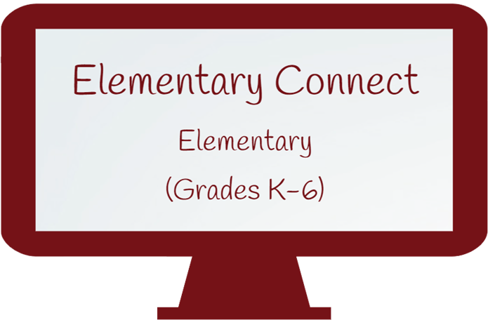 Elementary Connect - Grades K-6