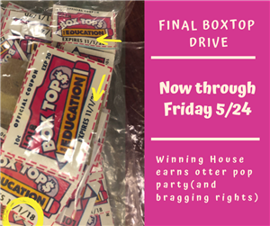 bring in box tops by 5/24/19