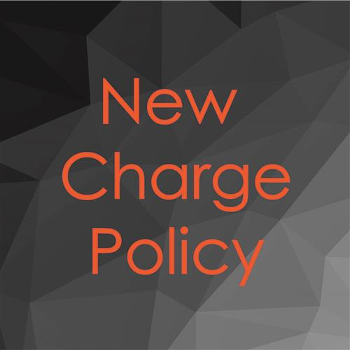 New Charge Policy