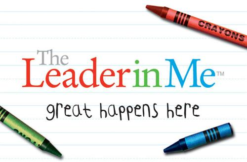 Leader in Me - Great Happens Here