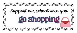 Support our school when you go shopping
