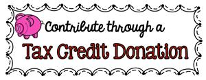Contribute Through a Tax Credit Donation