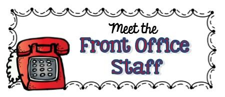 Meet the Front Office Staff