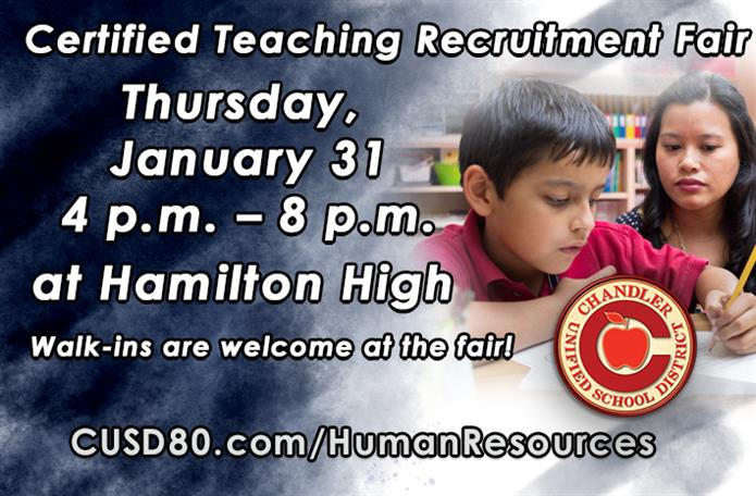 Certified Teaching Recruitment Fair, Thursday, January 31 from 4 p.m. to 8 p.m. at Hamilton High