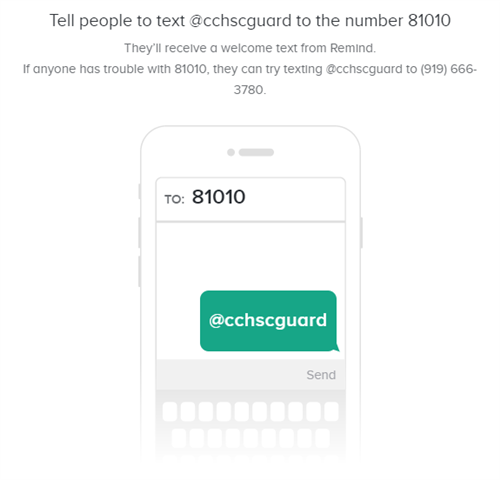 Text @cchscguard to 81010 to join the colorguard remind!