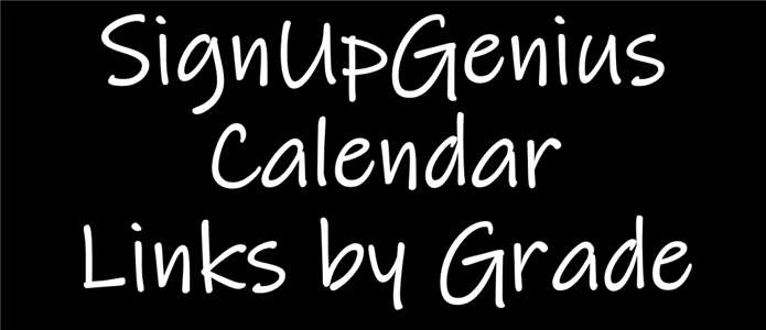 Sign Up Genius Calendar Links by Grade Heading Image
