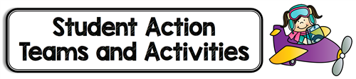 Student Action Teams and Activities
