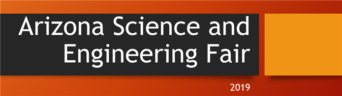2019 Arizona Science and Engineering Fair
