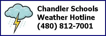 Chandler Schools Weather Hotline