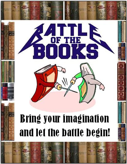 Battle of the Books. Image of two books battling with caption of Bring your imagination and let the battle begin!