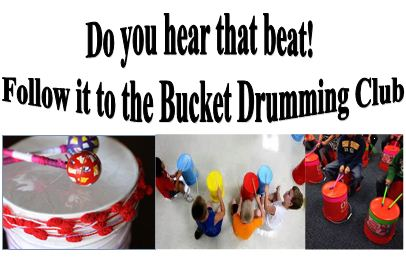 Do you hear that beat! Follow it to the Bucket Drumming Club