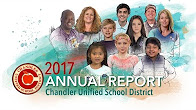 2017 Annual Report Chandler Unified School District