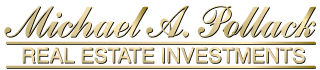 Michael A. Pollack Real Estate Investments