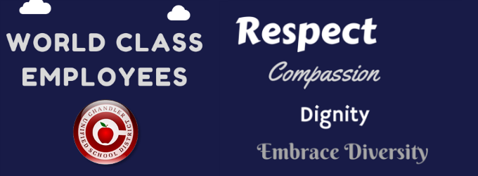 World Class Employees: Respect, Compassion, Dignity, Embrace Diversity